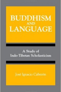 "bookcover of Jose Ignacio Cabezon's ""Buddhism and Language: A Study of Indo-Tibetan Scholasticism"""