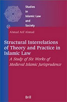 Structural Interrelations of Theory and Practice in Islamic Law book cover